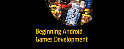 Beginning Android Game Development